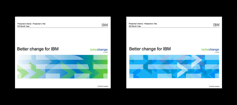 Better Change for IBM Powerpoint Covers